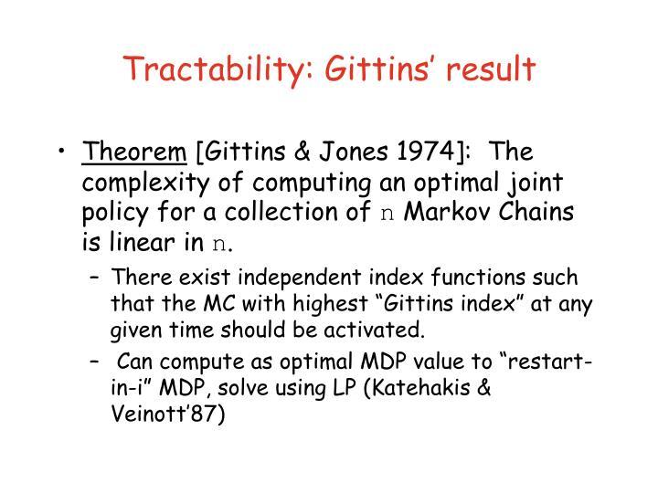 Tractability: Gittins' result
