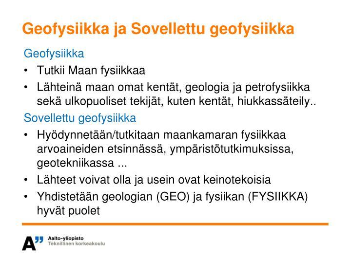 Geofysiikka ja Sovellettu geofysiikka