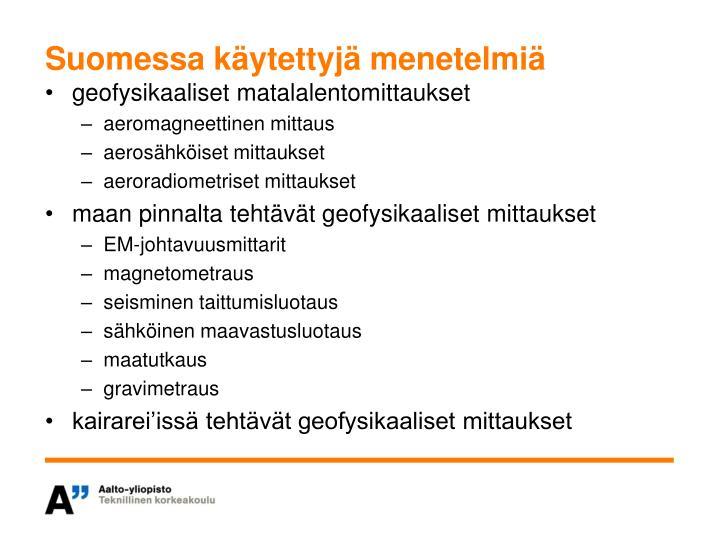Suomessa käytettyjä menetelmiä
