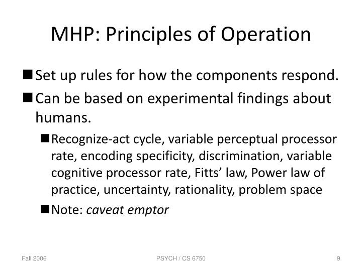 MHP: Principles of Operation