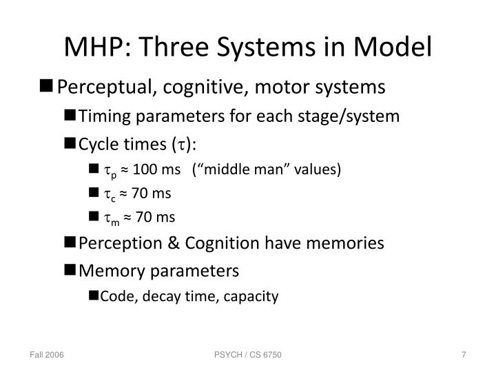 MHP: Three Systems in Model