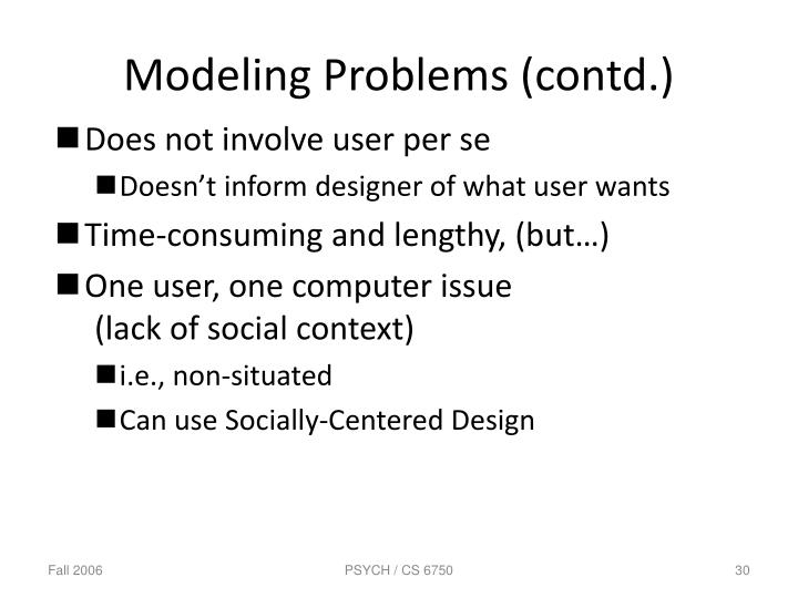 Modeling Problems (contd.)
