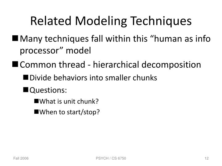 Related Modeling Techniques