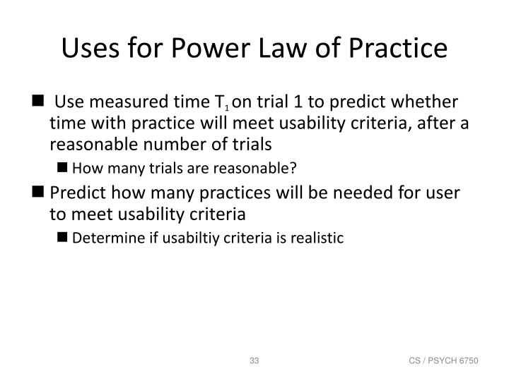 Uses for Power Law of Practice