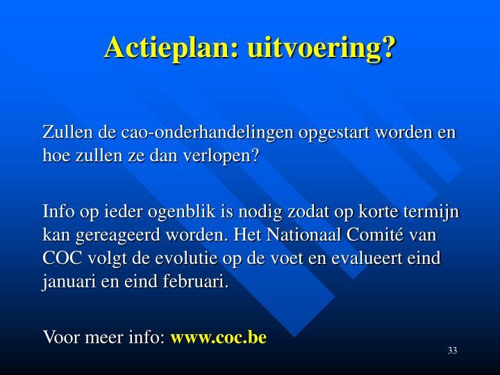 Actieplan: uitvoering?