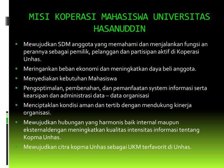 MISI KOPERASI MAHASISWA UNIVERSITAS HASANUDDIN