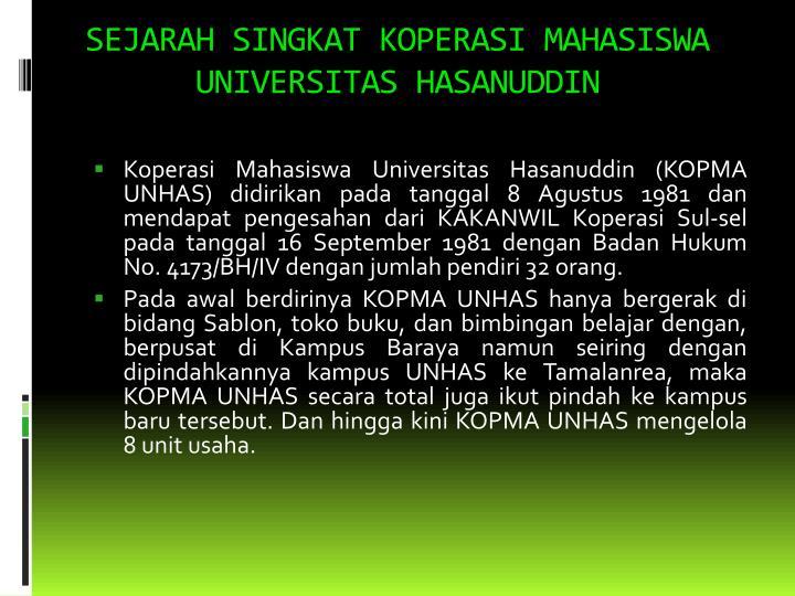 SEJARAH SINGKAT KOPERASI MAHASISWA UNIVERSITAS HASANUDDIN