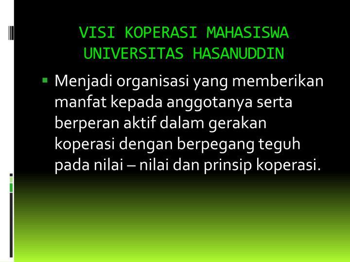 VISI KOPERASI MAHASISWA UNIVERSITAS HASANUDDIN