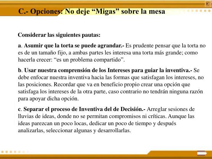 """C.- Opciones: No deje """"Migas"""" sobre la mesa"""