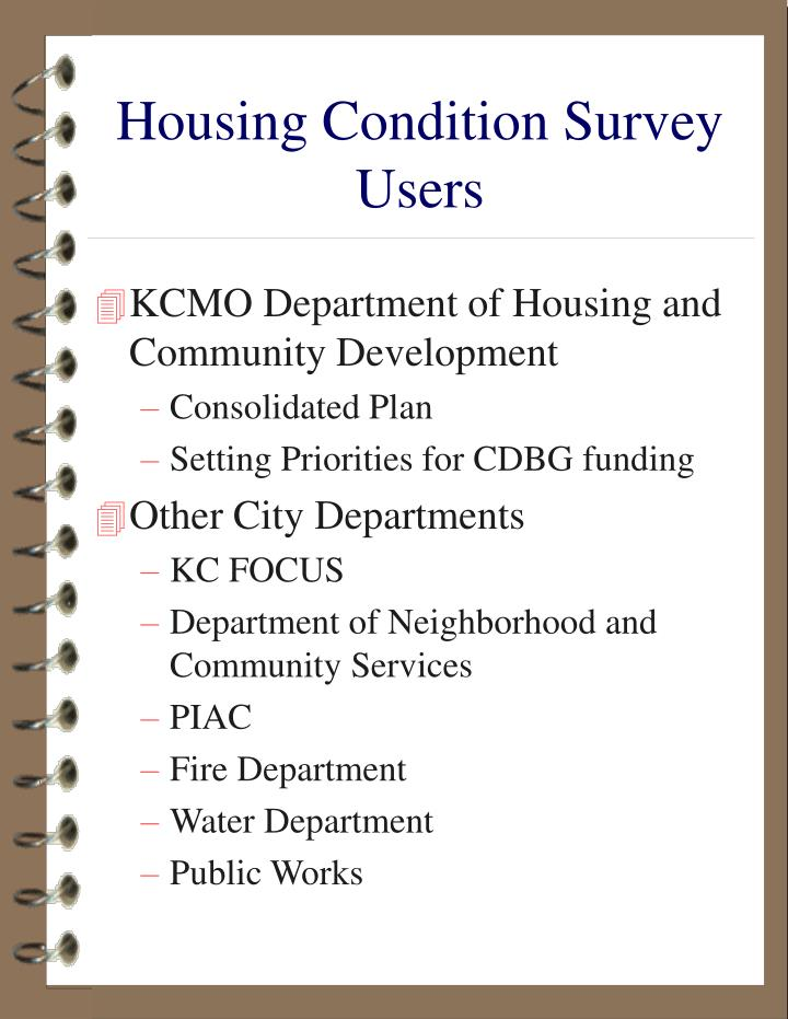 Housing Condition Survey Users