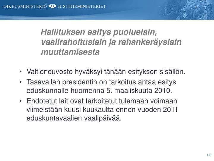 Hallituksen esitys puoluelain, vaalirahoituslain ja rahankeräyslain muuttamisesta