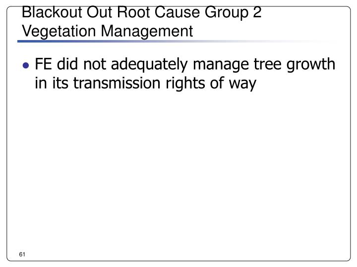 Blackout Out Root Cause Group 2