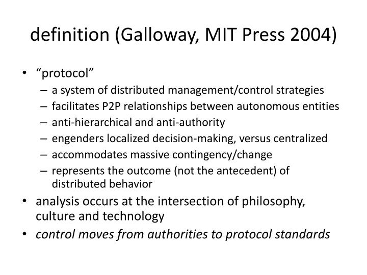 Definition galloway mit press 2004