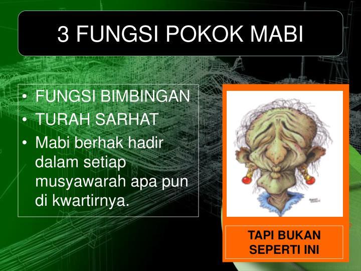 3 FUNGSI POKOK MABI