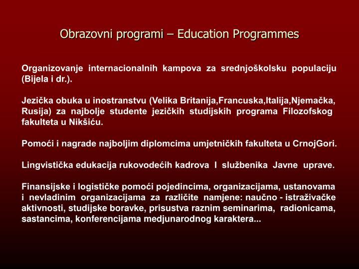 Obrazovni programi – Education Programmes