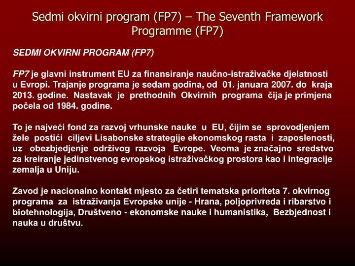 Sedmi okvirni program (FP7) – The Seventh Framework Programme (FP7)