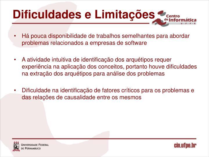 Dificuldades e Limitações