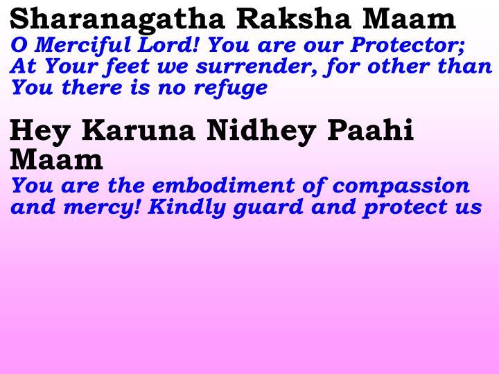 Sharanagatha Raksha Maam