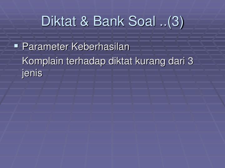 Diktat & Bank Soal ..(3)