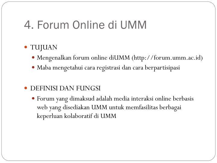 4. Forum Online di UMM