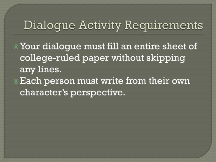 Dialogue Activity Requirements