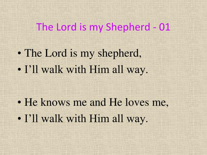 The Lord is my Shepherd - 01
