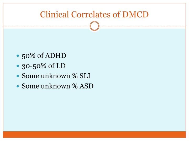 Clinical Correlates of DMCD