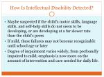 how is intellectual disability detected
