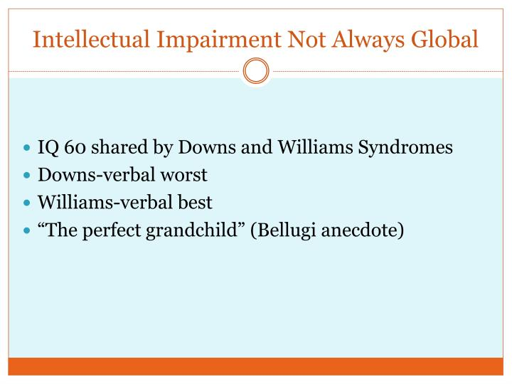 Intellectual Impairment Not Always Global