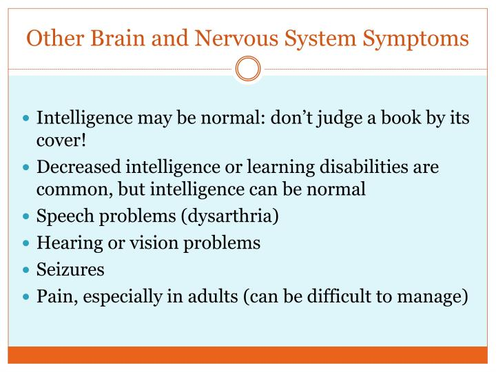 Other Brain and Nervous System Symptoms