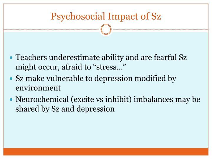Psychosocial Impact of Sz
