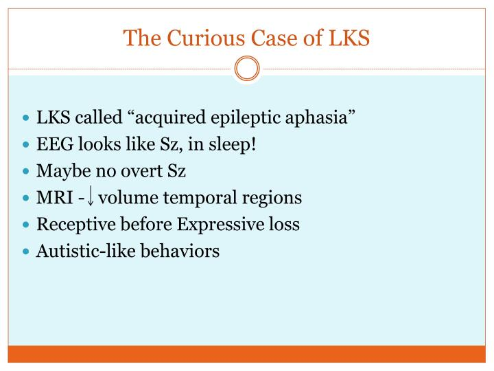 The Curious Case of LKS