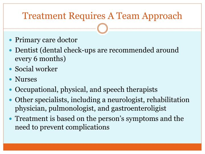 Treatment Requires A Team Approach
