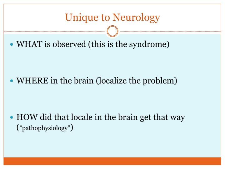 Unique to Neurology