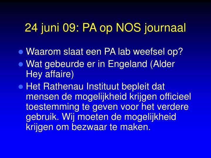 24 juni 09: PA op NOS journaal