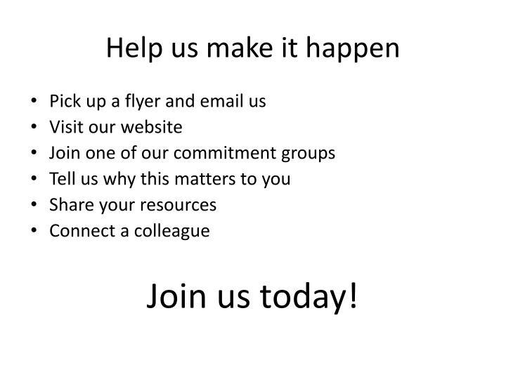 Help us make it happen