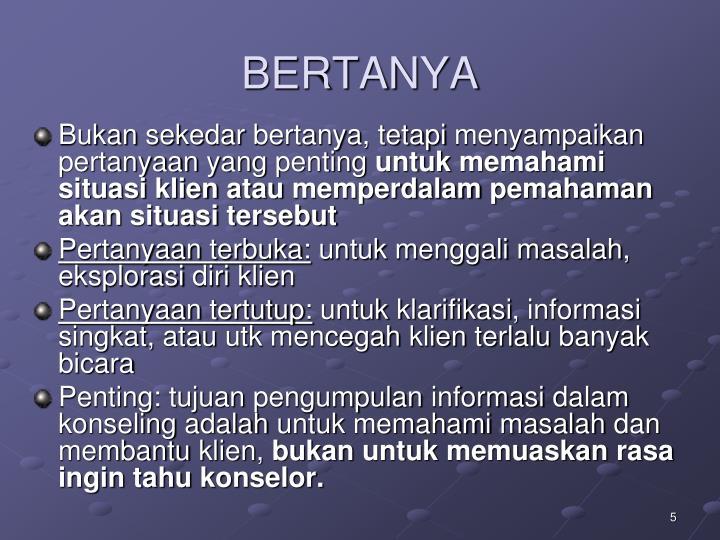 BERTANYA