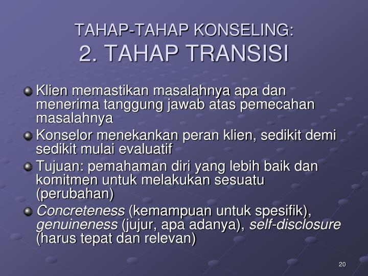 TAHAP-TAHAP KONSELING: