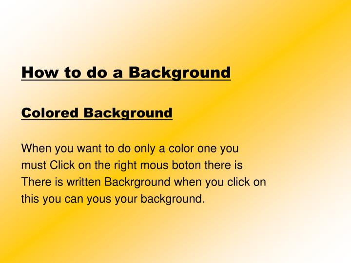 How to do a Background