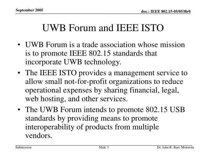 UWB Forum and IEEE ISTO