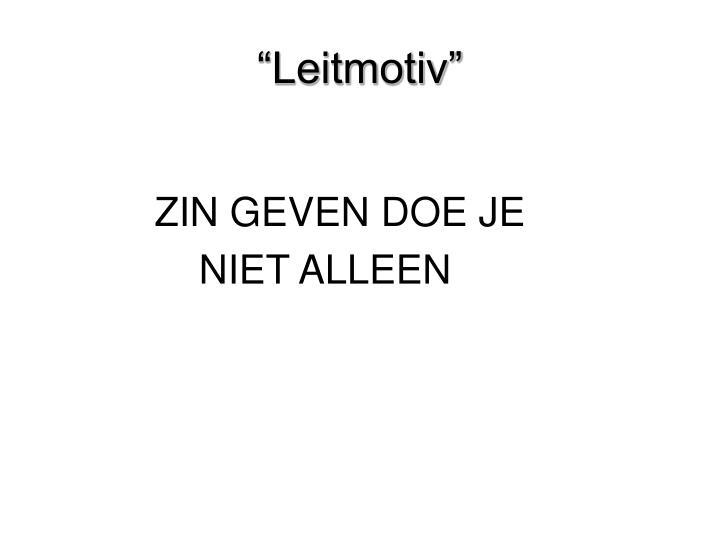 """""""Leitmotiv"""""""