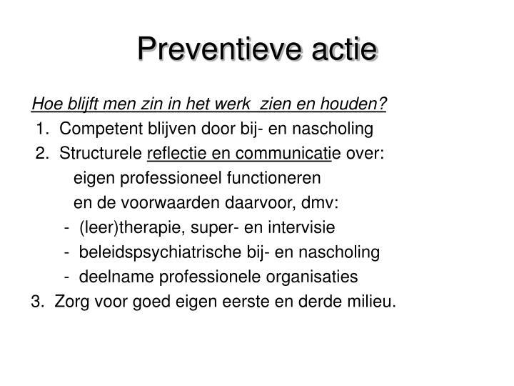 Preventieve actie