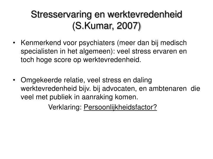 Stresservaring en werktevredenheid