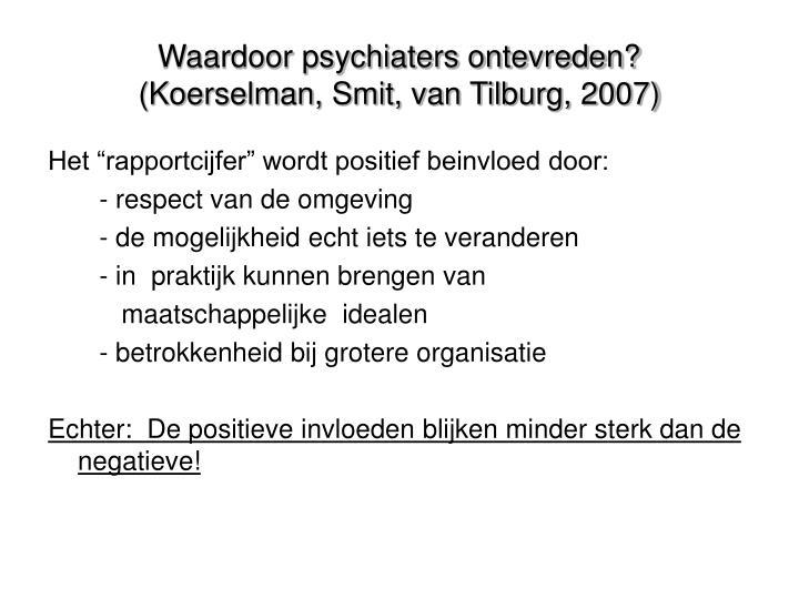 Waardoor psychiaters ontevreden?
