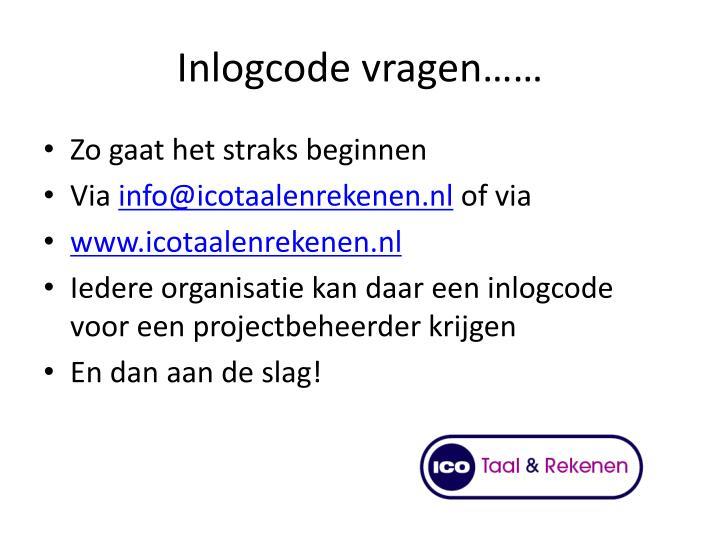 Inlogcode vragen……