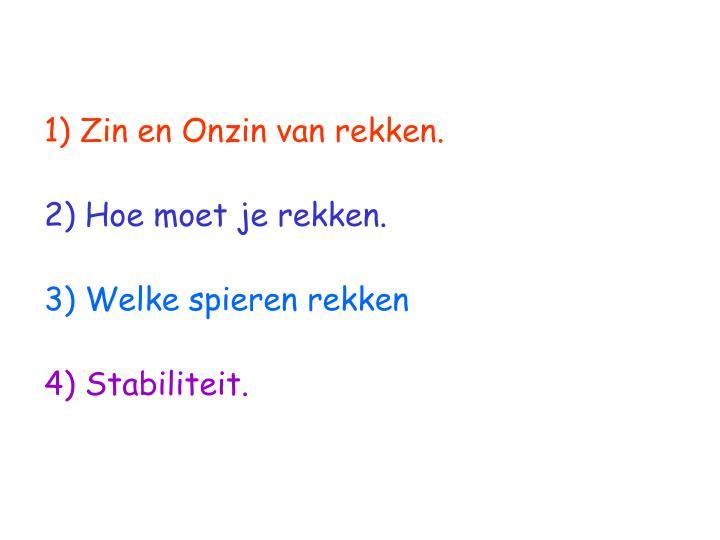 Zin en Onzin van rekken.