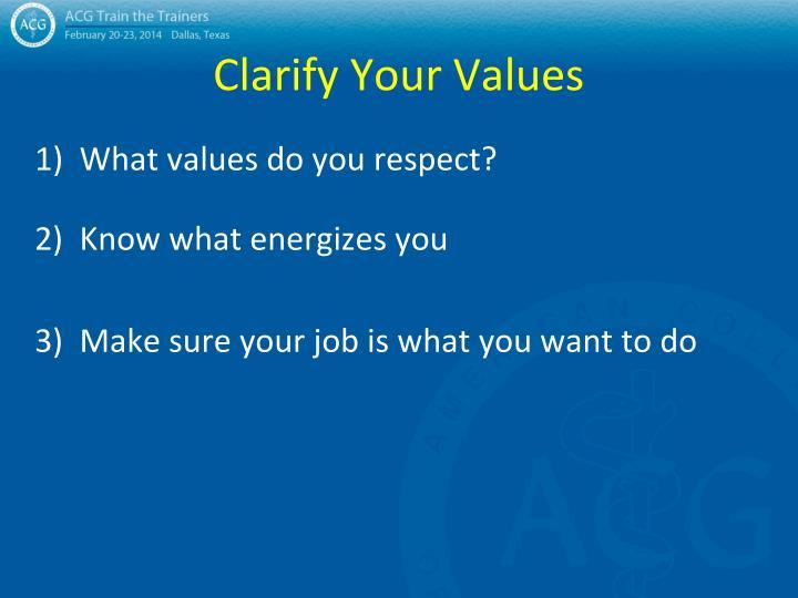 Clarify Your Values