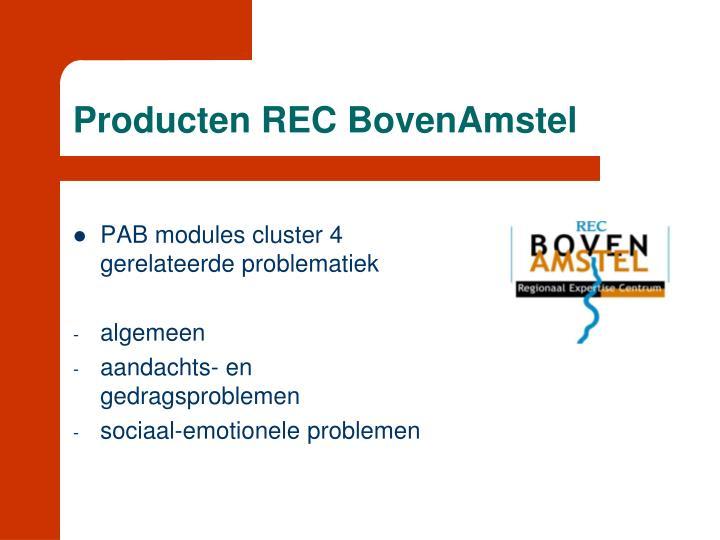 Producten REC BovenAmstel