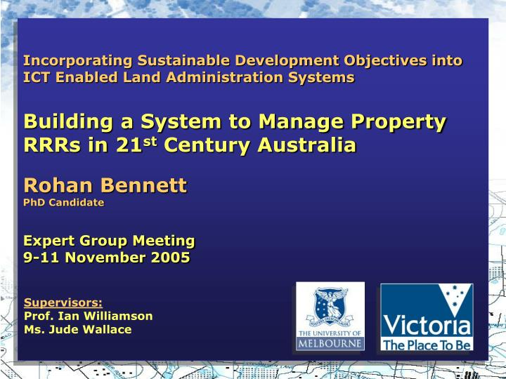 Incorporating Sustainable Development Objectives into ICT Enabled Land Administration Systems