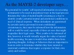 as the maysi 2 developer says